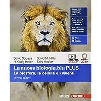 La nuova biologia.blu. La biosfera, la cellula e i viventi. Ediz. PLUS. Per le Scuole superiori. Con e-book. Con…