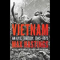 Vietnam: An Epic Tragedy, 1945-1975 (English Edition)