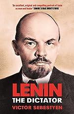 Lenin the Dictator (English Edition)