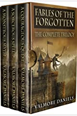 Fables Of The Forgotten (The Complete Trilogy) Kindle Edition