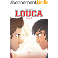 Louca - Tome 2 - 2. Face-off (English Edition)