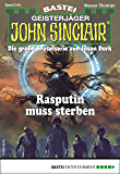 John Sinclair 2191 - Horror-Serie: Rasputin muss sterben