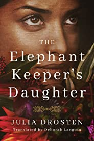 The Elephant Keeper's Daughter (English Edition)