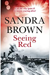 Seeing Red: 'Looking for EXCITEMENT, THRILLS and PASSION? Then this is just the book for you' Kindle Edition