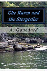 The Raven & the Storyteller: The Paths (The Raven and the Storyteller Book 1) Kindle Edition