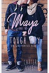 Maya And The Tough Guy (Big Girl Panties Book 2) Kindle Edition