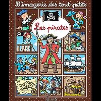 Les pirates (Imagerie des tout-petits)