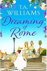 Dreaming of Rome: An unputdownable feel-good holiday romance Kindle Edition