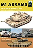 M1 Abrams: The US's Main Battle Tank in American and Foreign Service, 1981–2019