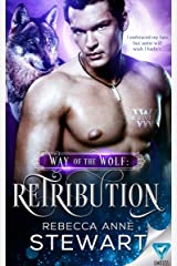 Way of the Wolf: Retribution (The Wulvers Series Book 2) Kindle Edition