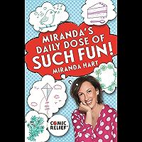 Miranda's Daily Dose of Such Fun!: 365 joy-filled tasks to make life more engaging, fun, caring and jolly (English…