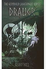 Draugr (Gunnhild Lashtongue Series Book 1) Kindle Edition