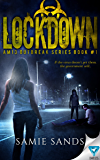 Lockdown (AM13 Outbreak Series Book 1) (English Edition)