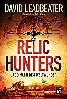 Relic Hunters - Jagd nach dem Weltwunder