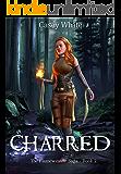 Charred (The Flameweaver Saga Book 2) (English Edition)