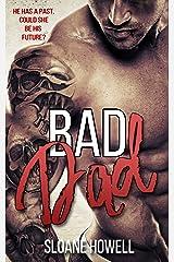 Bad Dad Kindle Edition