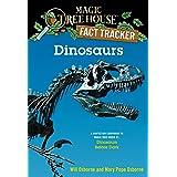 Dinosaurs: A Nonfiction Companion to Magic Tree House #1: Dinosaurs Before Dark (Magic Tree House: Fact Trekker)