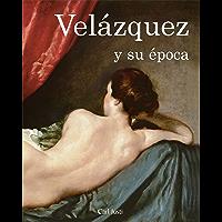 Velázquez y su época (Temporis) (Spanish Edition)