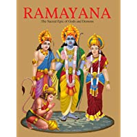 Ramayana : The Sacred Epic of Gods and Demons( Illustrated Ramayana for Children)