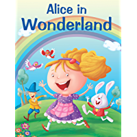 ALICE IN WONDERLAND (My Favourite Illustrated Classics)