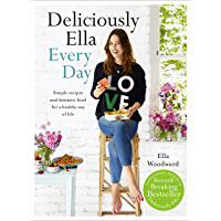 Deliciously Ella Every Day: Simple recipes and fantastic food for a healthy way of life (English Edition)
