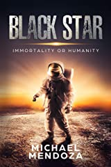 Black Star: Immortality or Humanity (Heathen) Kindle Edition