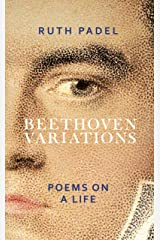 Beethoven Variations: Poems on a Life Kindle Edition