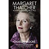 Margaret Thatcher: The Authorized Biography, Volume Three: Herself Alone