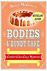 Bodies & Bundt Cake: A Culinary Cozy Mystery (Comfort Cakes Cozy Mysteries Book 4) Kindle Edition