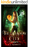 The Shadow City (The Demon-Born Trilogy Book 2) (English Edition)