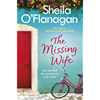 The Missing Wife: The uplifting and compelling smash-hit bestseller!