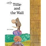 Tillie and the Wall (Dragonfly Books)