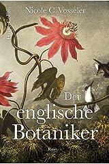 Der englische Botaniker: Mitreissender Historischer Roman über die Entdeckung des Tees Kindle Ausgabe