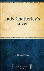 Lady Chatterley's Lover (English Edition)