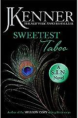 Sweetest Taboo: Dirtiest 3 (Stark/S.I.N.) (Stark Series) Kindle Edition