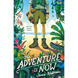 The Adventure Is Now