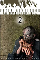 Death in a Northern Town 2: No Rest for the Living Kindle Edition