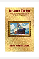 Far Across The Sea (Sequel to Ours, Yours and Mines Book 2) Kindle Edition