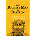 The Richest Man in Babylon : A Classic of Personal Financial Advice