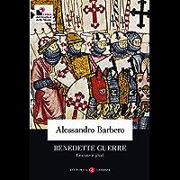 Benedette guerre: Crociate e jihad