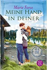 Meine Hand in deiner (Lost in Love. Die Green-Mountain-Serie) Kindle Ausgabe