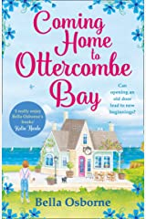 Coming Home to Ottercombe Bay: The laugh out loud romantic comedy of the year Kindle Edition