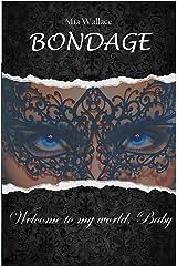 Bondage: Welcome to my world, Baby Kindle Ausgabe