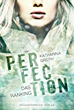 Perfection: Das Ranking