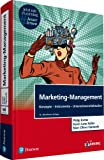 "Marketing-Management. Mit eLearning-Zugang ""MyLab   Marketing-Management"": Konzepte-Instrumente-Unternehmensfallstudien (Pearson Studium - Economic BWL)"