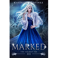 Marked (The Coldest Fae Book 3) (English Edition)
