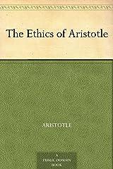 The Ethics of Aristotle (English Edition) Versión Kindle