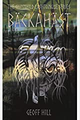 Bäckahäst (Gunnhild Lashtongue Series Book 2) Kindle Edition