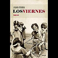 Los viernes. Tomo uno (Spanish Edition)