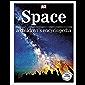 Space: a children's encyclopedia (Childrens Encyclopedia)